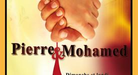 Pierre et Mohamed – La rencontre de la culture et l'interreligieux