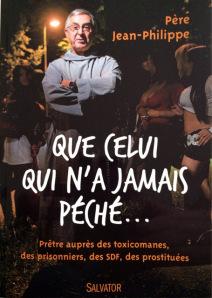 père Jean-Philippe - Que celui qui n'a jamais péché
