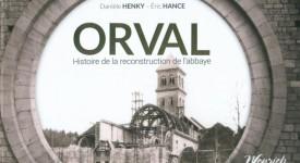 Orval : les coulisses d'une reconstruction