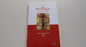 A lire : «Saint Dominique, homme de l'Evangile»