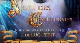 Noël des Cathédrales : édition 2016