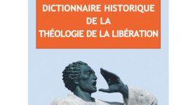 Théologie de la Libération : un dictionnaire pour tout connaître