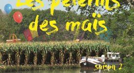 Les Pèlerins des maïs : saison 2