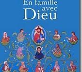 France : Un livre pour 'dire Dieu' en famille