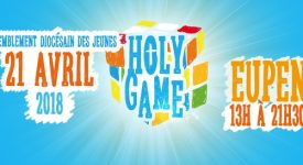 Les « HOLY GAMES » , en avril à Eupen