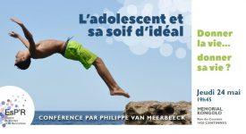 Conférence: L'adolescent et sa soif d'idéal