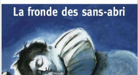 Rue des Droits de l'Homme : la fronde des sans-abri