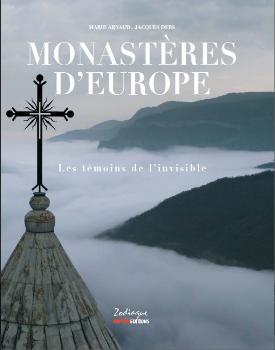 Les monastères en Europe, témoins de l'invisible