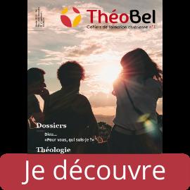 Découvrez le ThéoBel N°1 dédié aux chercheurs de sens