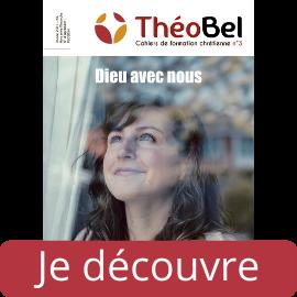 Découvrez le ThéoBel N°3 : Dieu avec nous